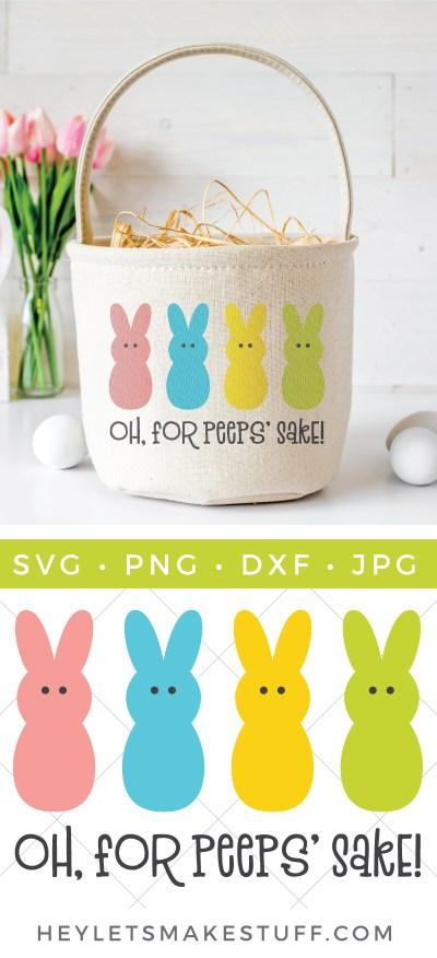 """Can't wait to get your hands on some marshmallow Peeps for Easter? This """"Oh, For Peeps' Sake!"""" SVG is perfect for funny Easter shirts, baskets, pillows, and more! Get this FREE cut file, plus 15 other free Easter-themed SVG files."""