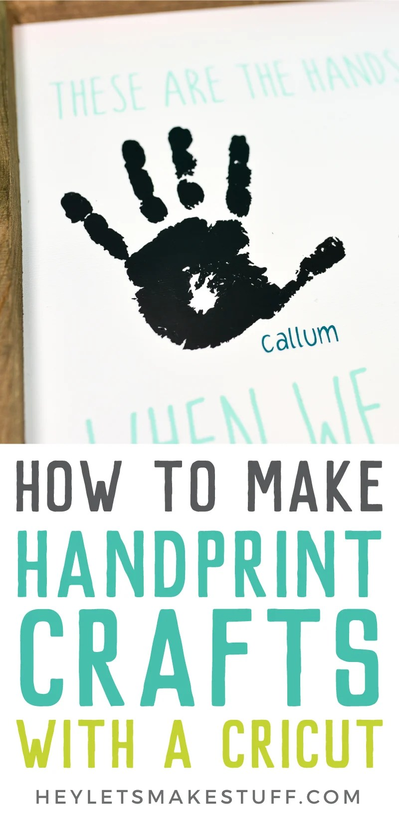 If you're looking for gift idea from your kids, this handprint craft you can make using your Cricut Explore or Maker is perfect! Learn how to digitize a handprint so you can use it in handprint crafts for all sorts of gift ideas. Today we're using it to make a Mother's Day sign, but it's also great for Father's Day, Grandparents' Day, Christmas, and more.  via @heyletsmakestuf