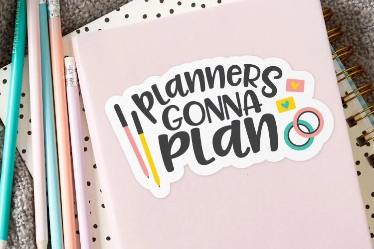 Planner Lover Planner Girl Planner cut file Planning svg Planner Boss Planner SVG Crafters svg Must Plan Stuff SVG