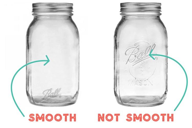 Smooth vs. not smooth mason jars