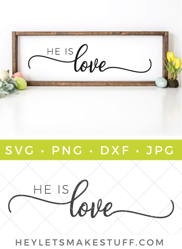 He is Love SVG pin image