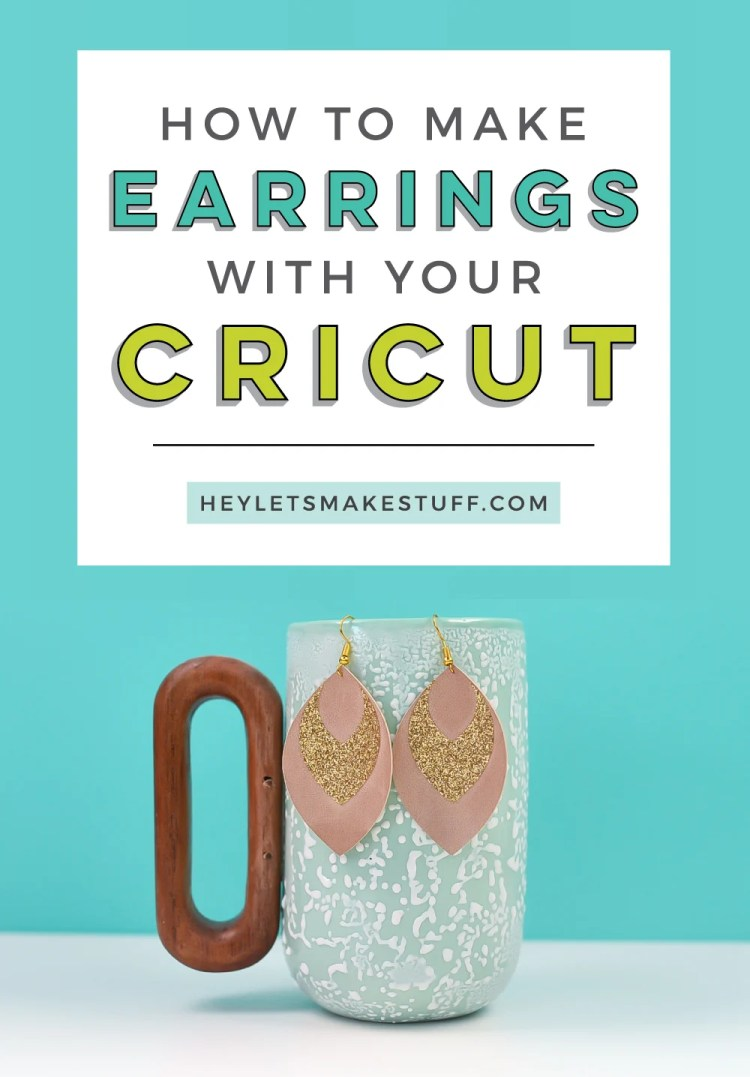 How to Make Earrings with your Cricut pin image