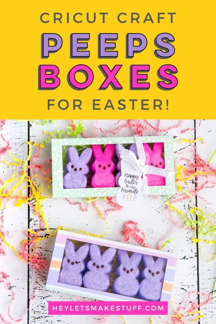 Cricut Easter Peeps Treat Box pin image