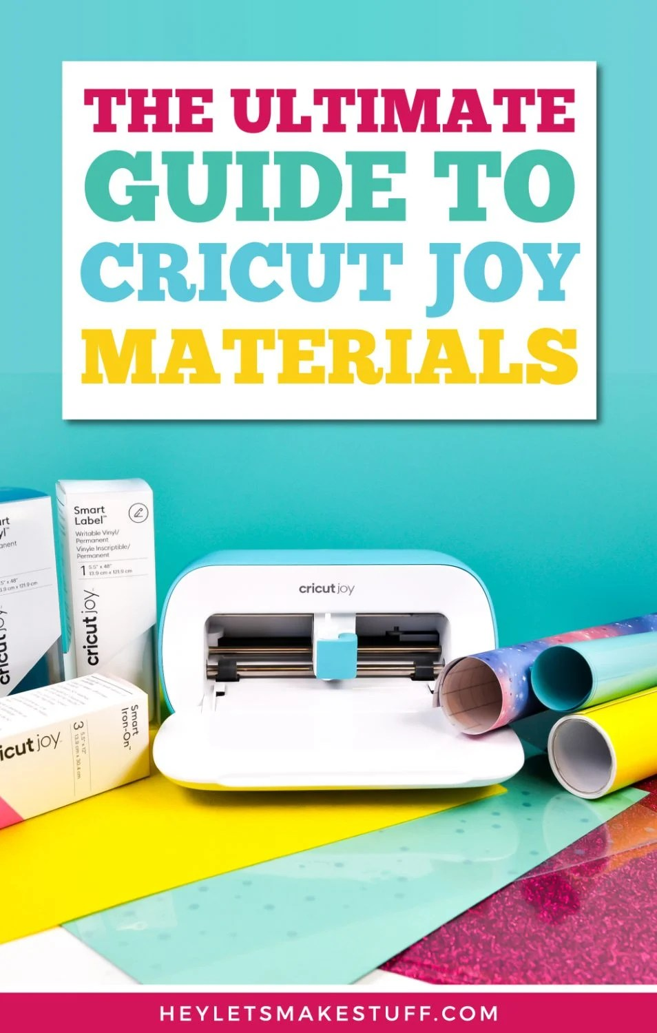 the Ultimate Guide to Cricut Joy Materials Pin Image