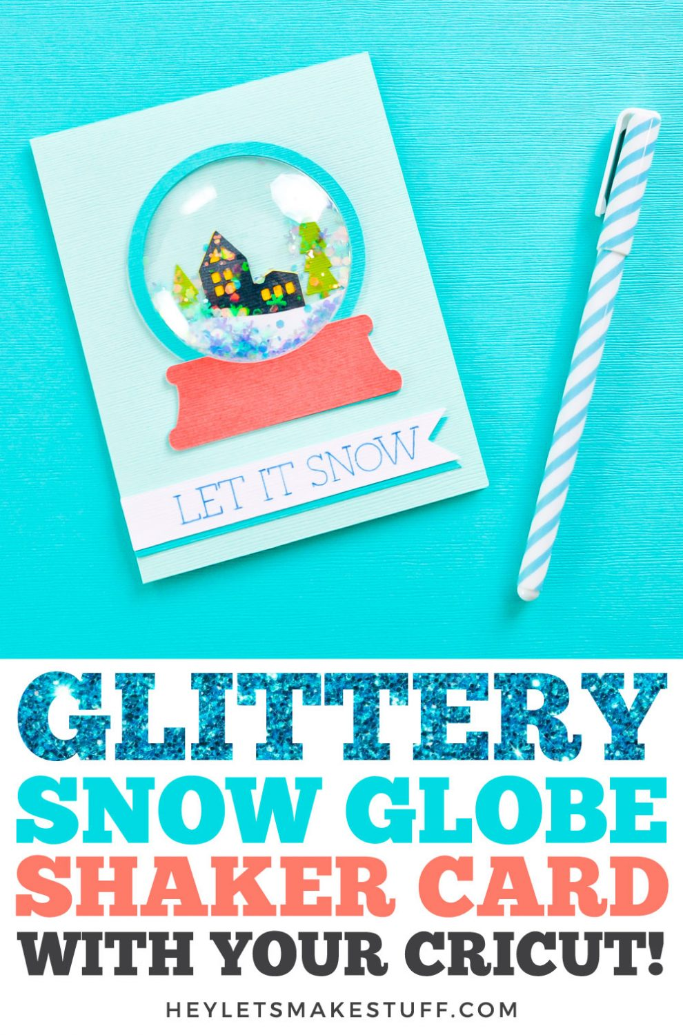 Glittery Snow Globe Shaker Card with Your Cricut pin image.