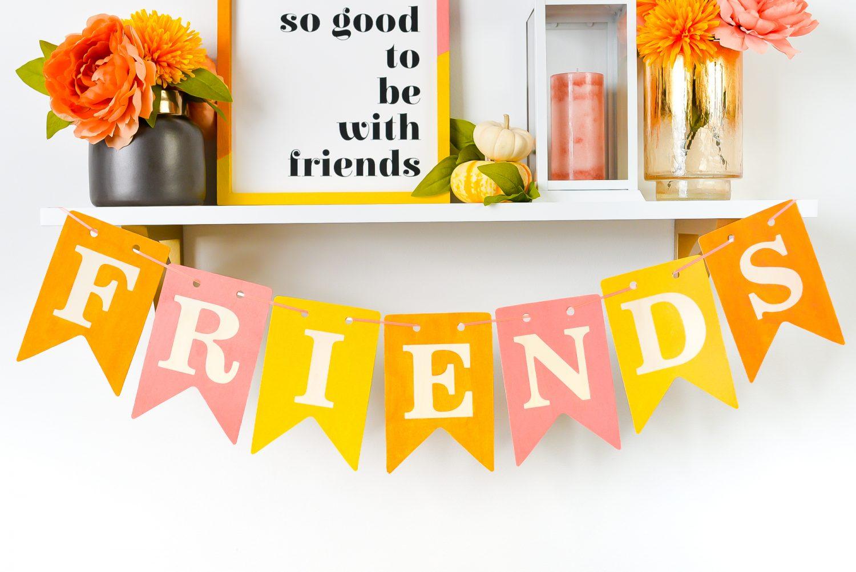 Closeup of FRIENDS banner