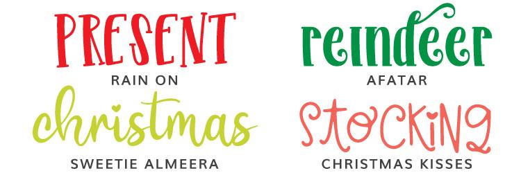 Christmas Fonts: Rain On, Afatar, Sweetie Almeera, Christmas Kisses