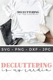 Decluttering is My Cardio SVG pin image