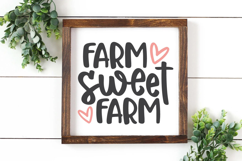Farm Sweet Farm SVG image