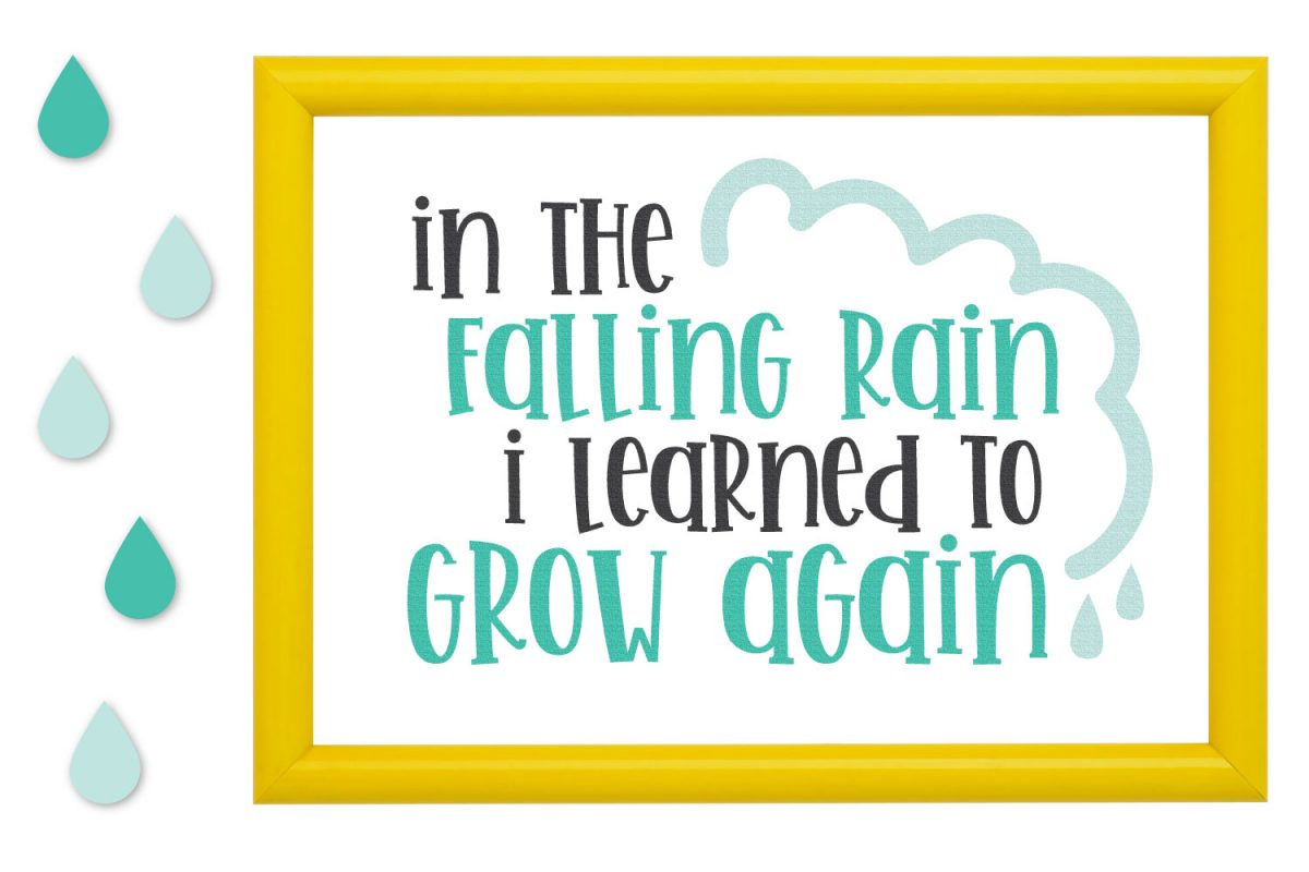 In the Falling Rain I Learned to Grow Again SVG image