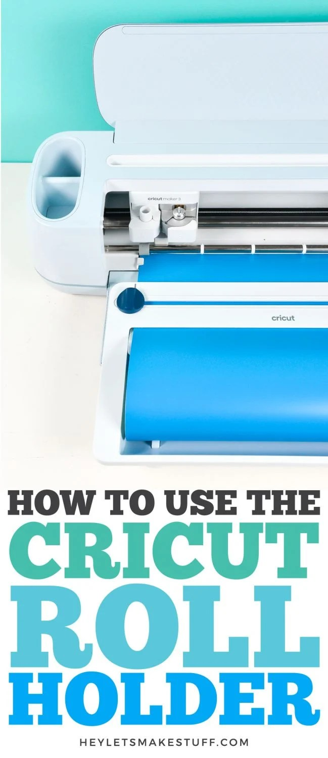 How to Use the Cricut Roll Holder pin image