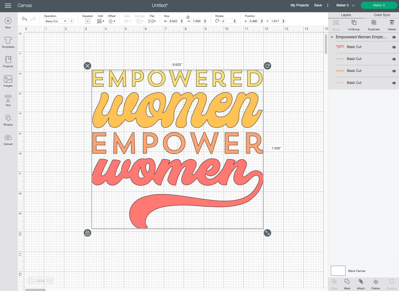 """Cricut Design Space: """"Empowered Women Empower Women"""" design on Canvas."""