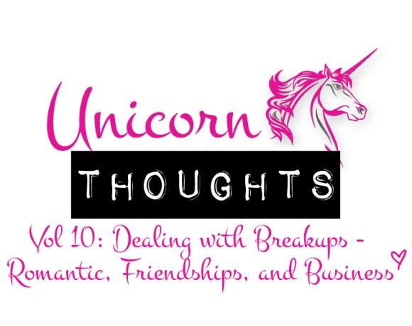 unicorn thoughts, breakups, hey little rebel, heylittlerebel.com