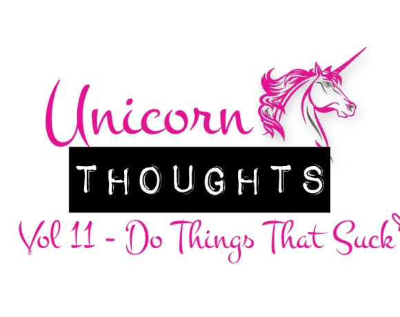 unicorn thoughts, chrystal rose, things that suck, hey little rebel, heylittlerebel.com