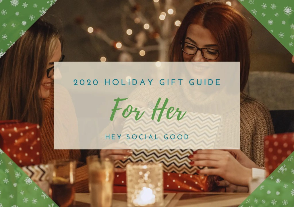 Sustainable and Ethical Holiday Gift Guide for Her