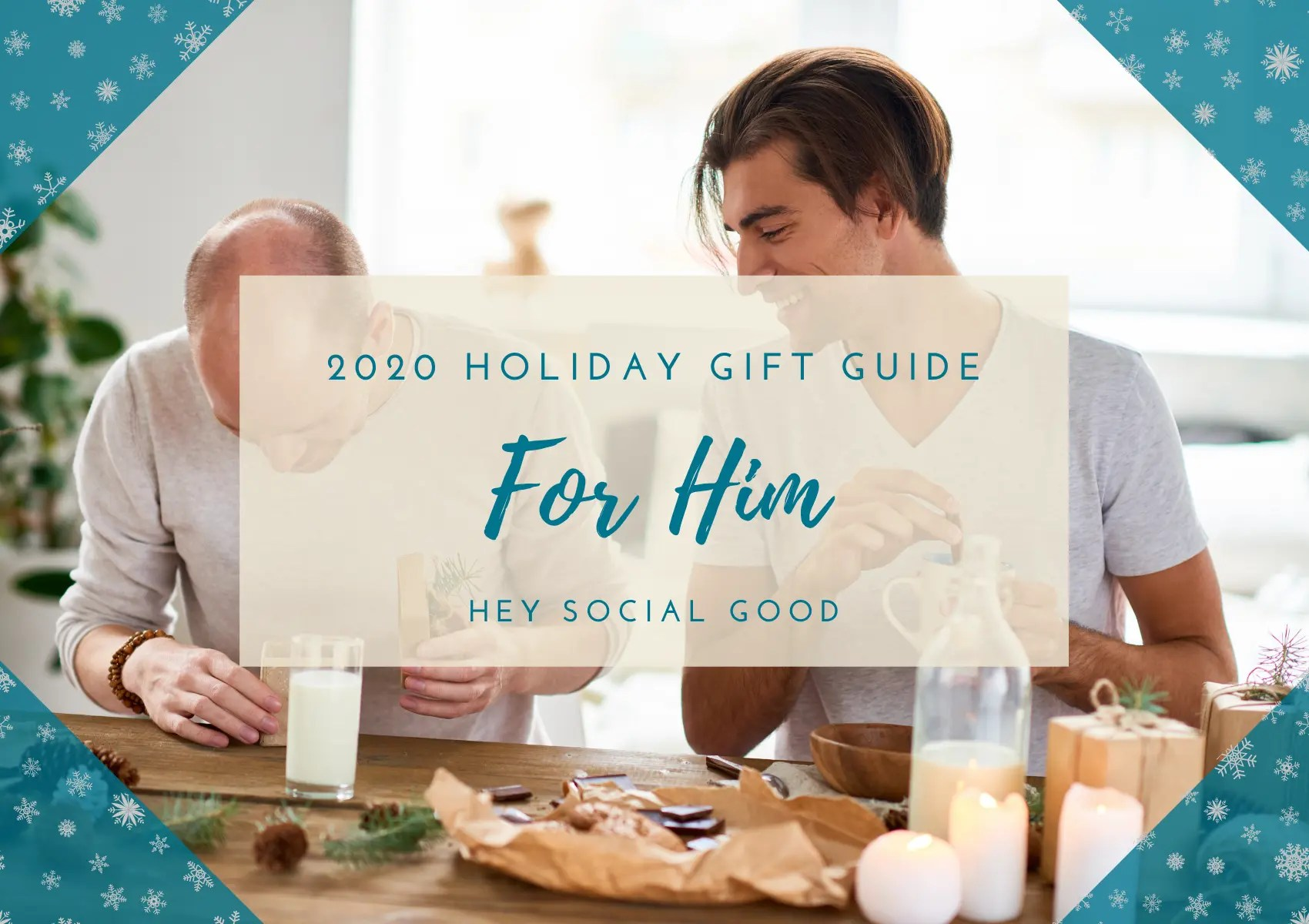 Sustainable and Ethical Holiday Gift Guide for Him