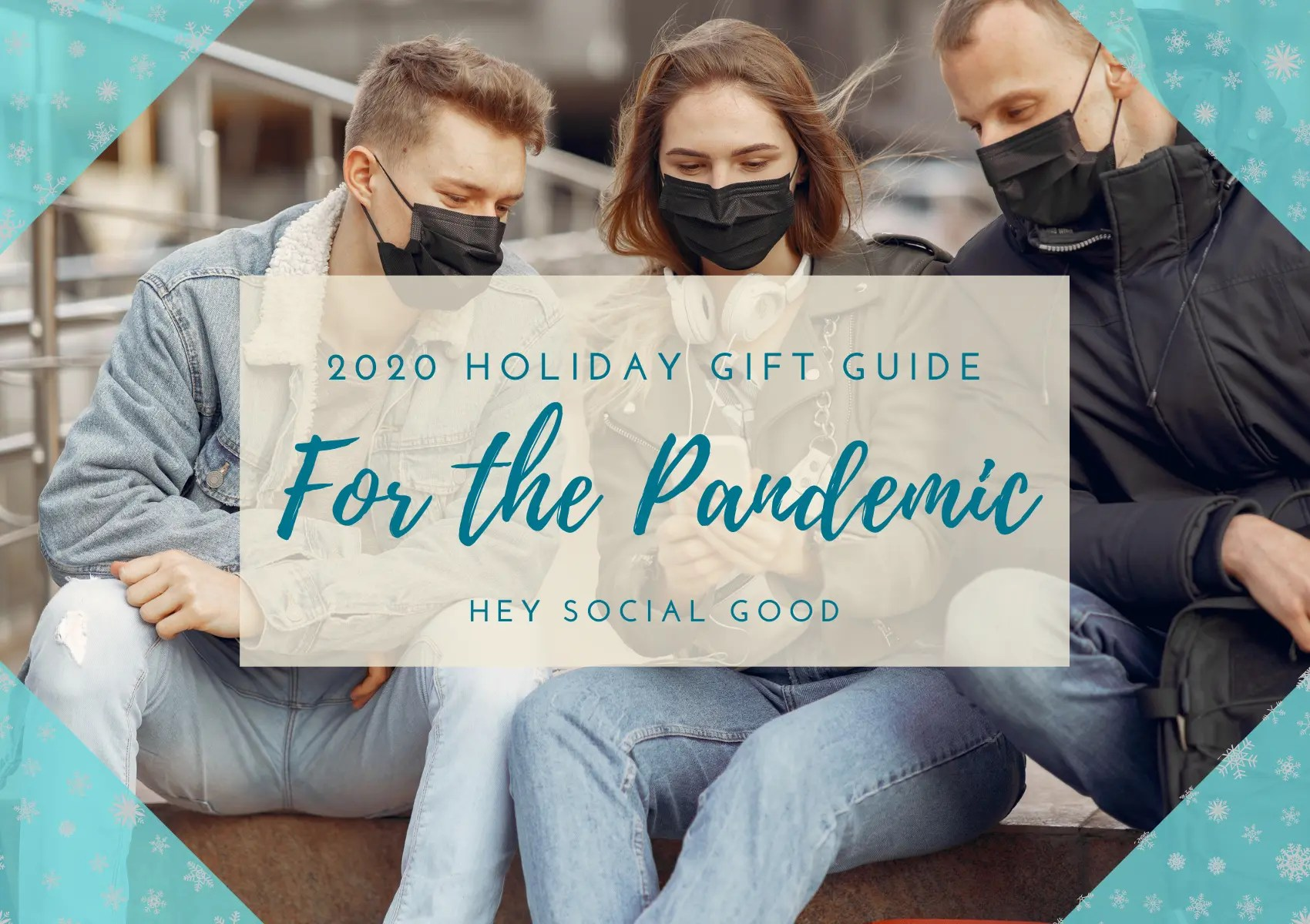 Sustainable and Ethical Holiday Gift Guide for the Pandemic