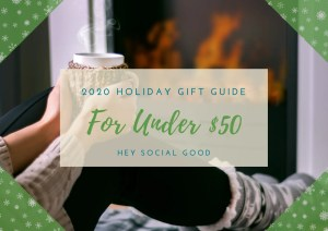 Sustainable and Ethical Holiday Gift Guide for Under $50