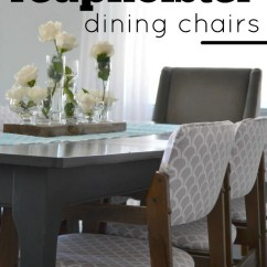 Reupholster Dining Chairs 6 Seat Patio Table And How To