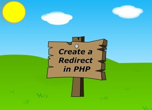 Create a Redirect in PHP