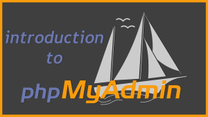 Introduction to phpMyAdmin | What is phpMyAdmin?