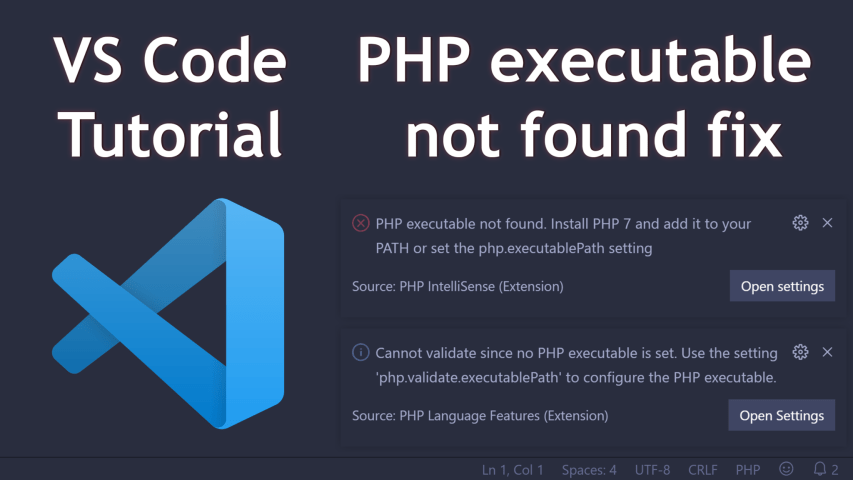 VS Code - How to fix PHP executable not found error