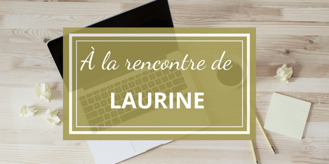 entretien Laurine