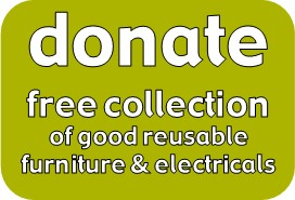 Free collection of furniture donations, reusable, reuse, furniture, electrical appliance, give furniture, get rid of furniture, dispose of furniture, recycle furniture, cleaarance, unwanted furniture, take away, remove, give furniture, donate electrical