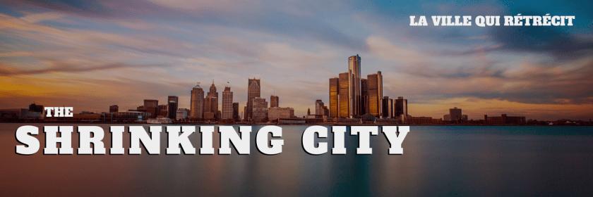 Une ville en crise : Détroit (État-Unis)