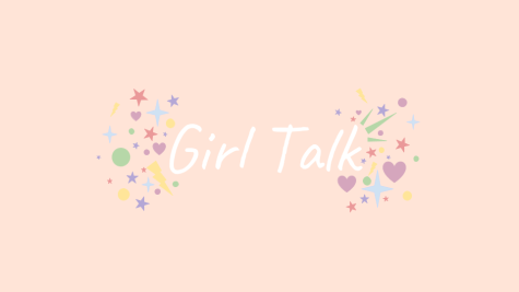 Girl Talk Episode 5: Wrapping It Up