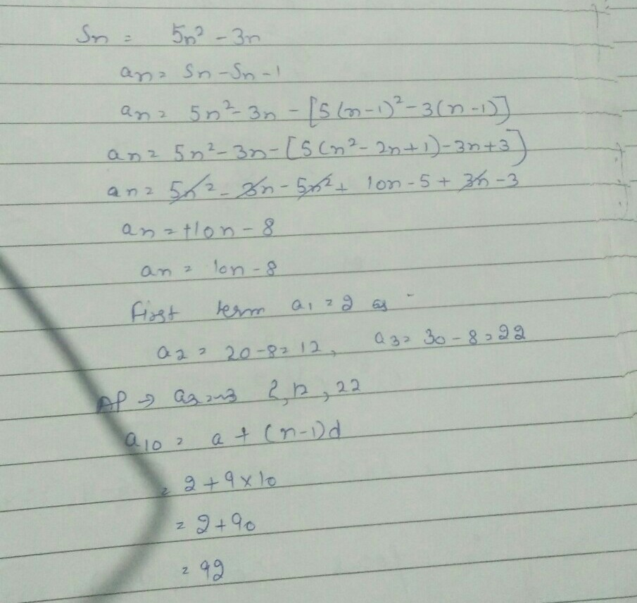 the sum of n terms of an ap is 5n2-3n.find ap and its 10th
