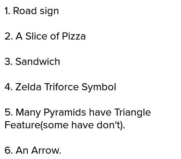 List The Names Of The Things Of Triangle Shaped Objects Brainly In