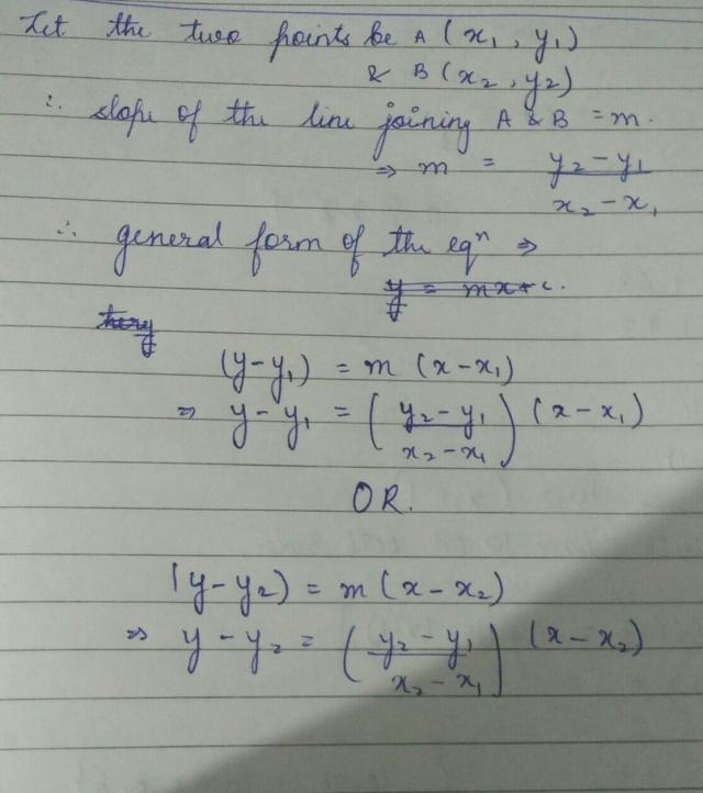 Find the general form of the equation of the line passing through