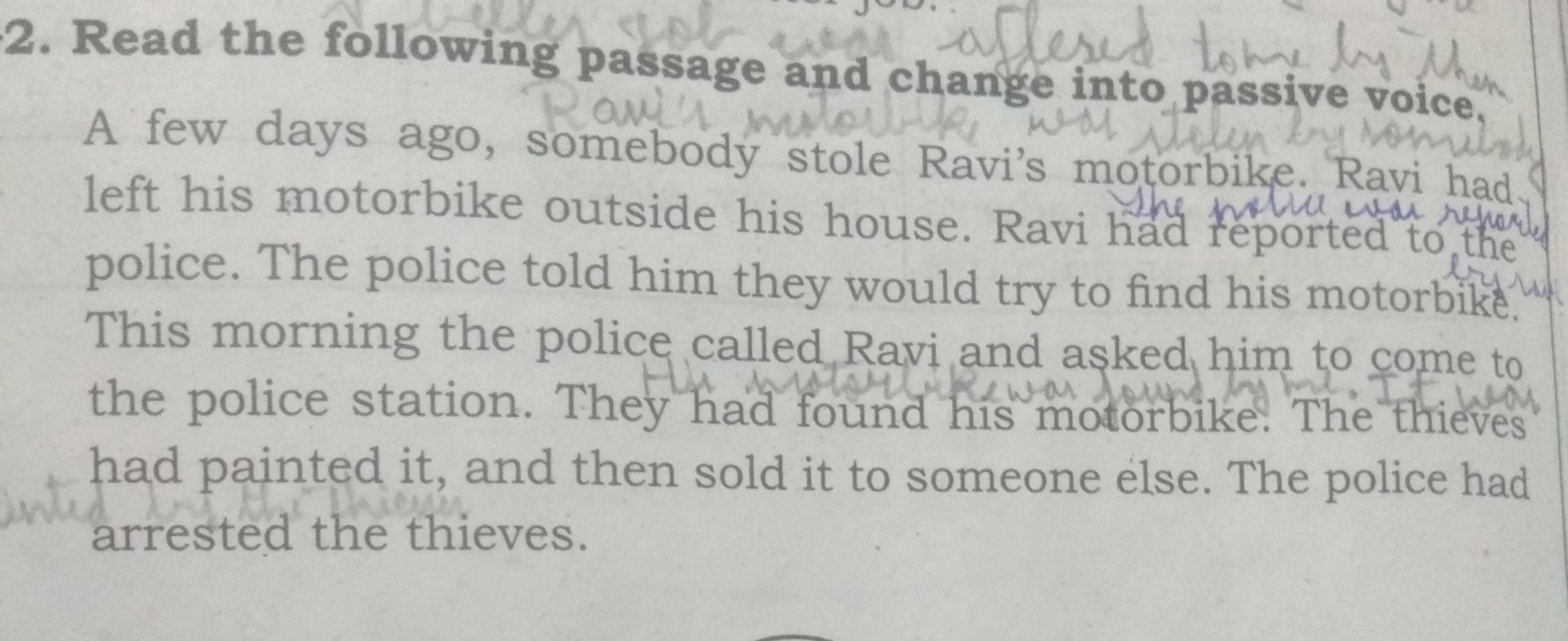 Change This Into Passive Voice Answer The Whole Para