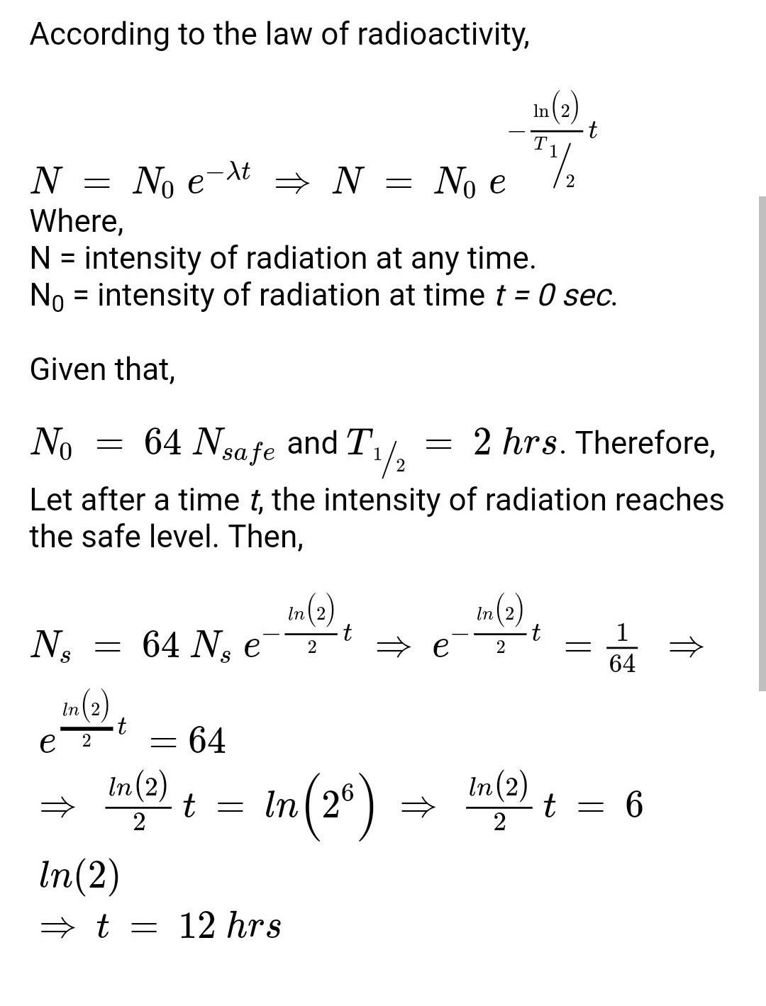 A Freshly Prepared Radioactive Source Of Half Life 2h