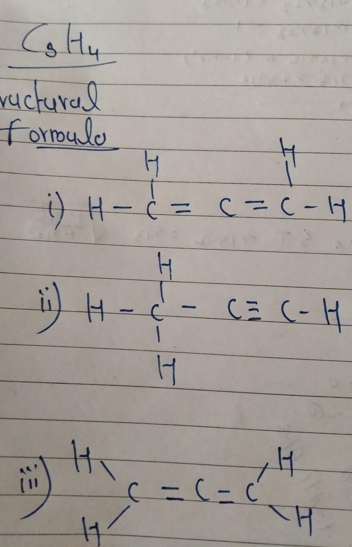 C3h4 : Possible, Structural, Formulaeof, Compounds, Their, Molecularformula, Given, Below.C3H4, Brainly.in