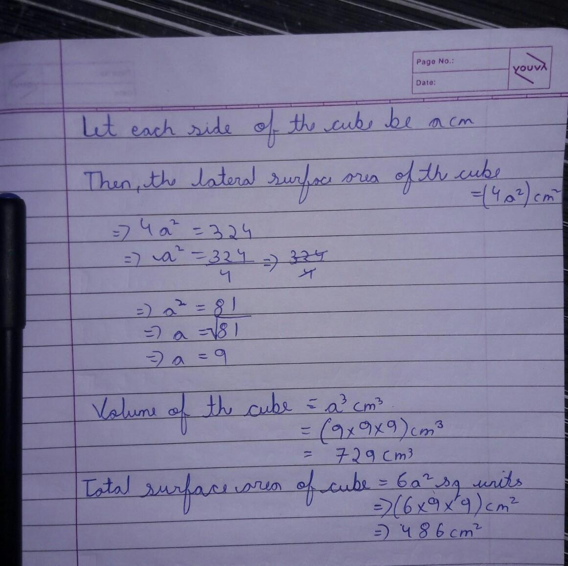 The Lateral Surface Area Of A Cube Is 324 Cm2 Find Its