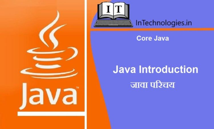 Java-Introduction-intechnologies.in