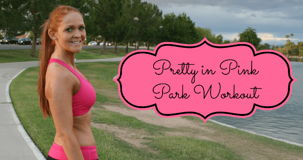 Pretty in Pink Park Workout