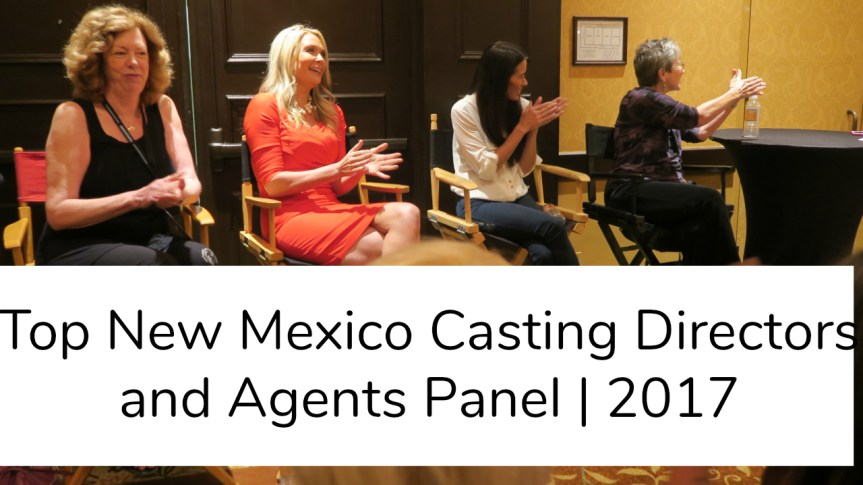 Top New Mexico Casting Directors and Agents Panel