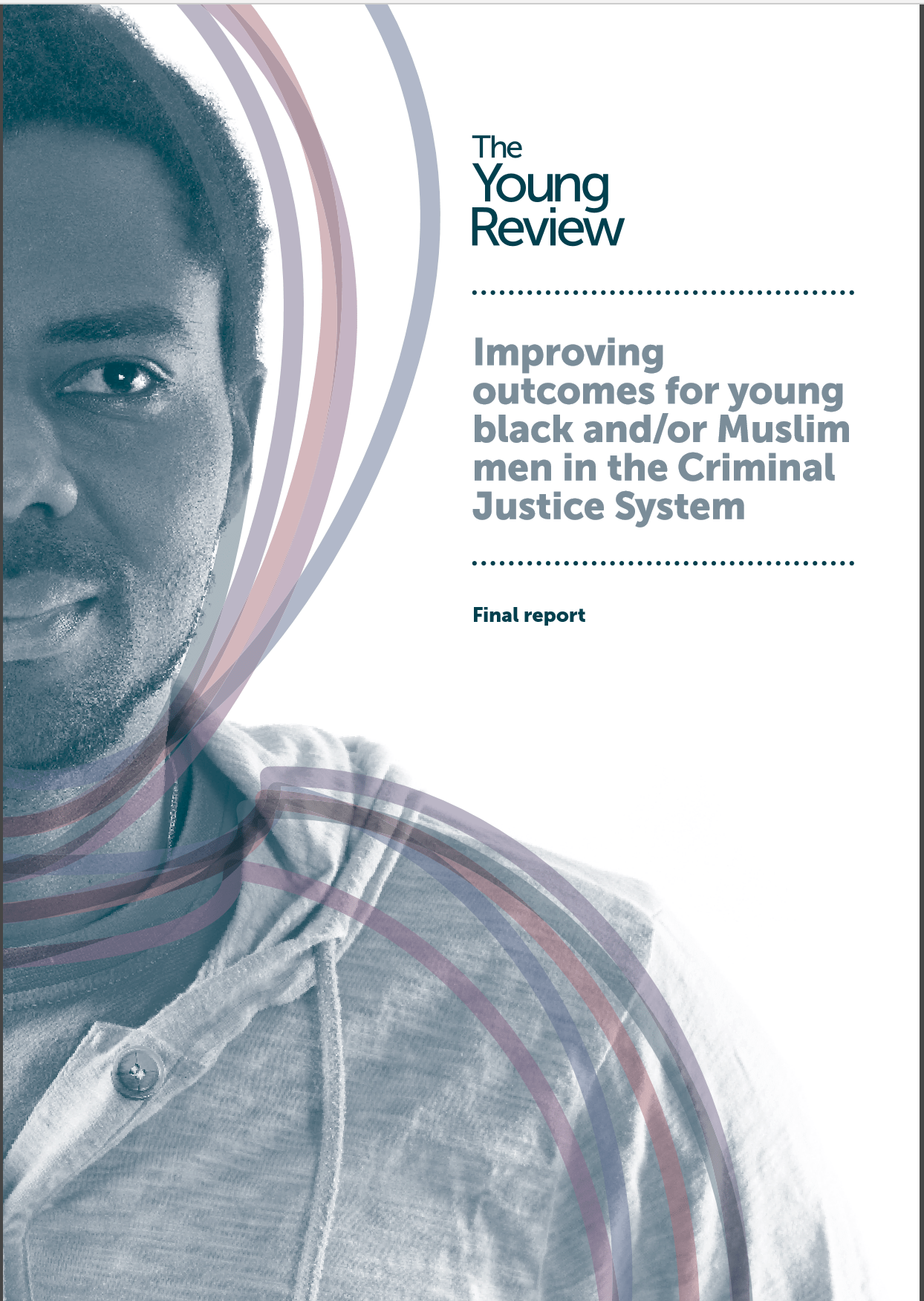 Young Review: Improving outcomes for young black and/or Muslim men in the Criminal Justice System