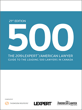 The 2019 Lexpert American Lawyer Guide to the Leading 500 Lawyers in Canada