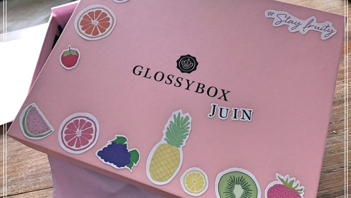 Unboxing – Glossybox Juin 2017