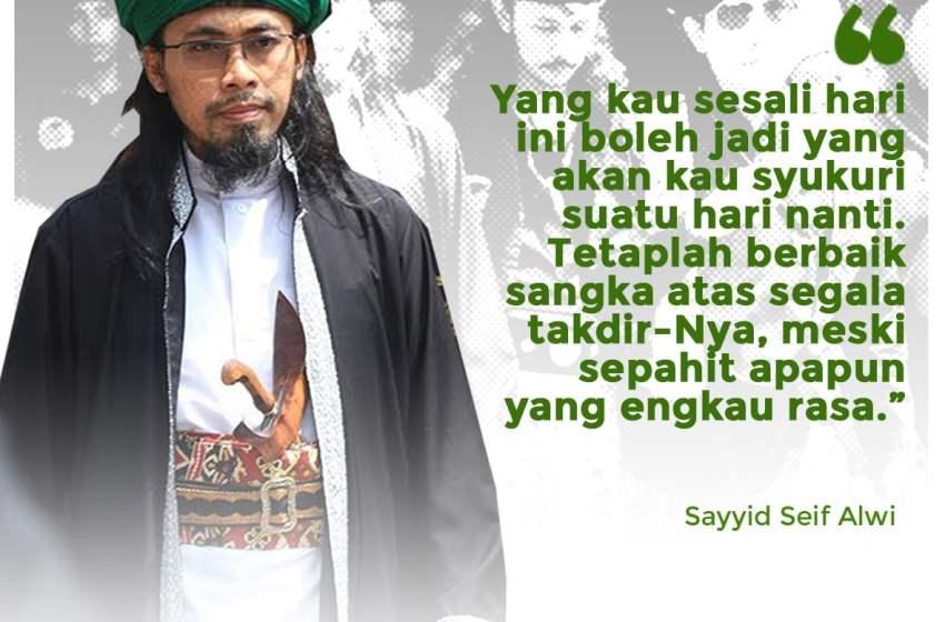 Kata Mutiara Sayyid Seif Alwi