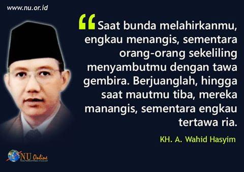 Kata Mutiara KH. A. Wahid Hasyim
