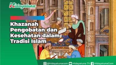 Photo of Khazanah Pengobatan dan Kesehatan dalam Tradisi Islam