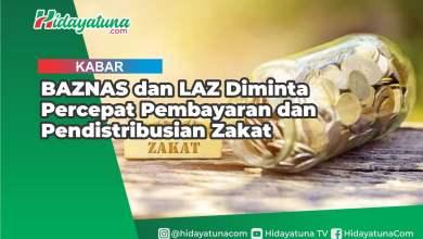 Photo of BAZNAS dan LAZ Diminta Percepat Pembayaran dan Pendistribusian Zakat