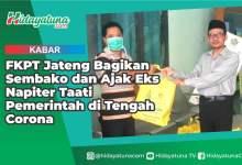 Photo of FKPT Jateng Bagikan Sembako dan Ajak Eks Napiter Taati Pemerintah di Tengah Corona