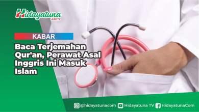 Photo of Baca Terjemahan Qur'an, Perawat Asal Inggris Ini Masuk Islam