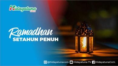 Photo of Ramadhan Setahun Penuh